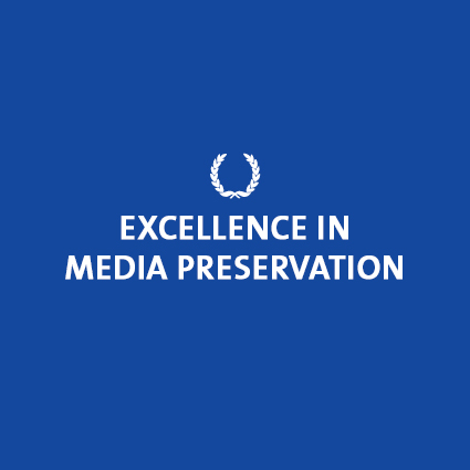 Excellence in Media Preservation