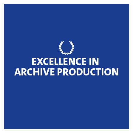 Excellence in Archive Production